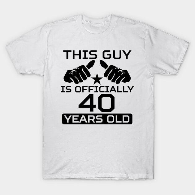 magliette personalizzate per i 40 anni